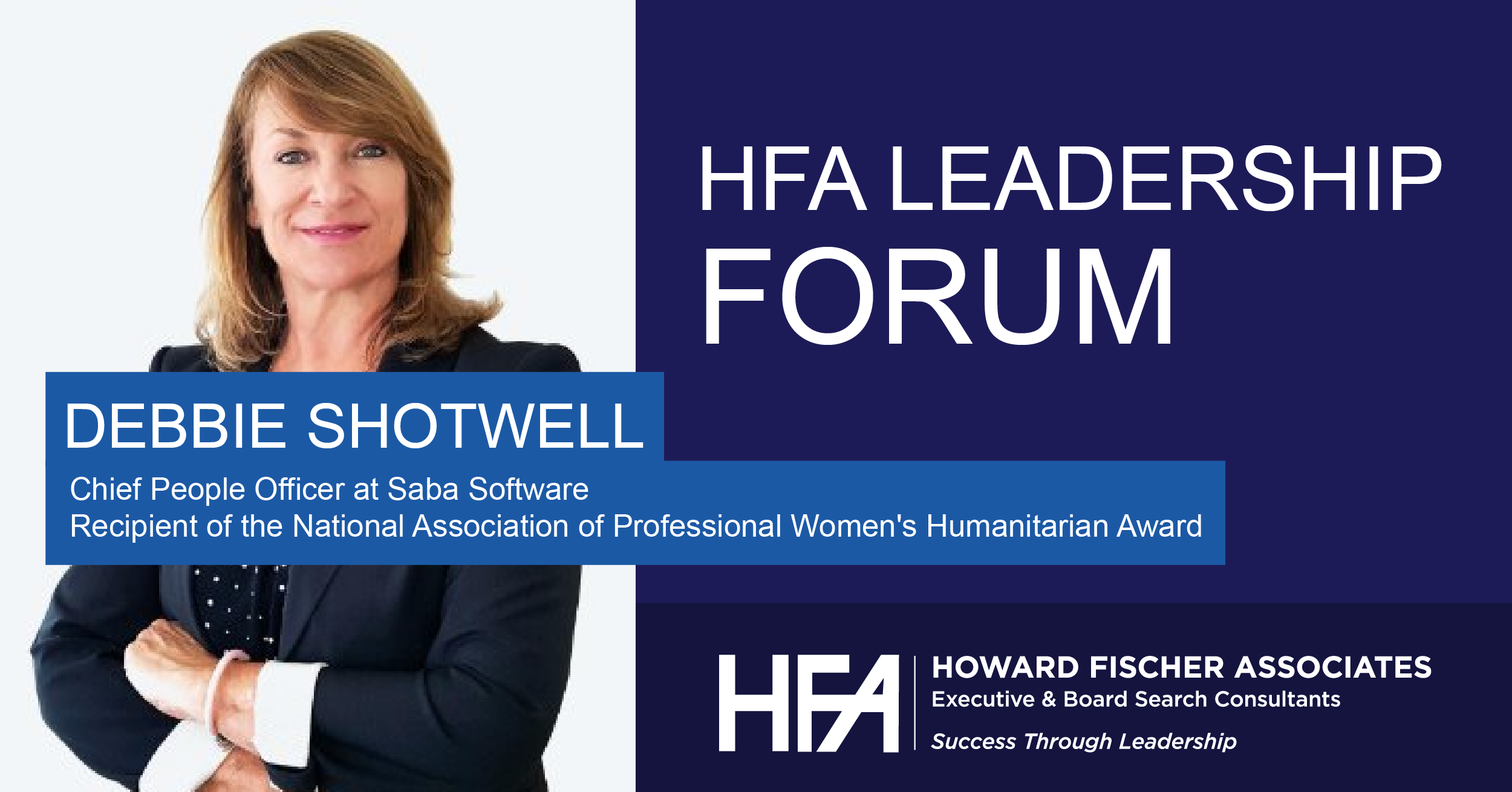 Debbie Shotwell HFA Leadership Forum